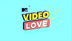 MTV Series Video Love