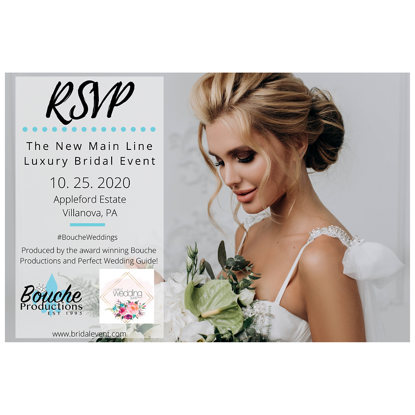 The New Main Line Luxury Bridal Event