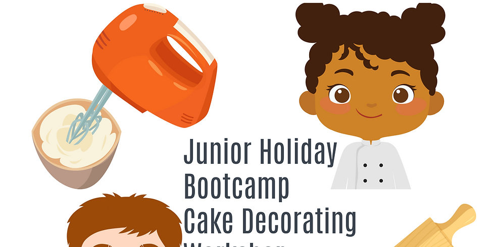 SUMMER HOLIDAY Children's Bootcamp Cake Decorating Workshop.   Monday 2nd Aug to Thurs 5th Aug 2021