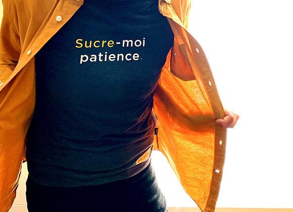 T-shirt adulte unisexe  /   Sucre-moi patience