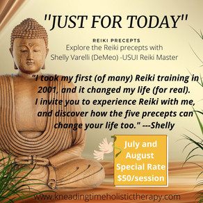 """Just For Today"" -The Reiki Precepts"