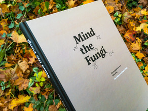 MIND THE FUNGI