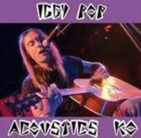 "IGGY POP ""Acoustics KO"""