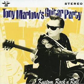 "TONY MARLOW   ""Tony Marlow's Guitar Party""  ​"