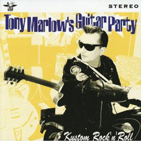 """TONY MARLOW  """"Tony Marlow's Guitar Party""""  """