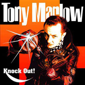 """TONY MARLOW """"Knock Out""""  """