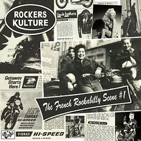 "ROCKERS CULTURE  ""The French Rockabilly Scene #1"""