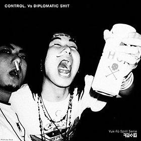 Control / Diplomatic Shit - Yuk-Fü Split Serie#1