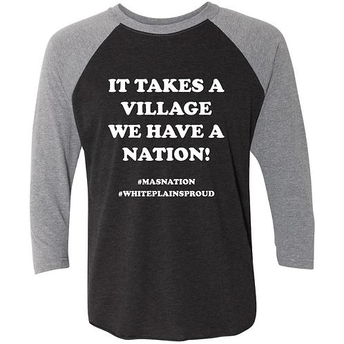 """It Takes a Village"" MAS Nation 3/4 Sleeve Tee"
