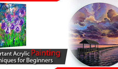 Important Acrylic Painting Techniques for Beginners