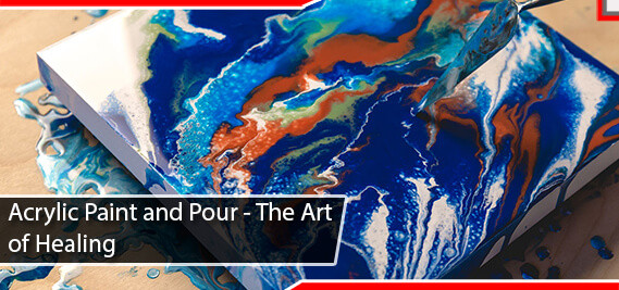 Acrylic Paint and Pour - The Art of Healing