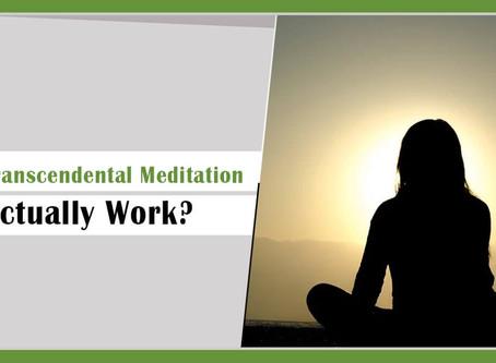 Does Transcendental Meditation Actually Work?
