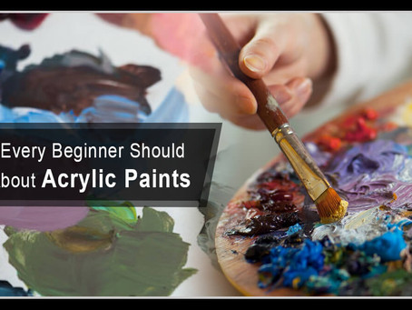 Things Every Beginner Should Know About Acrylic Paints