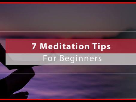 7 Meditation Tips