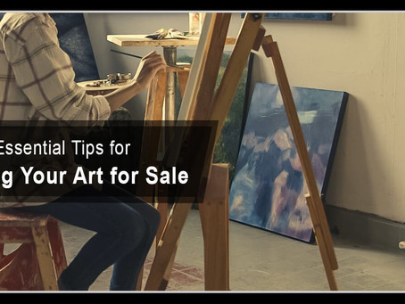 Essential Tips for Putting Your Art for Sale