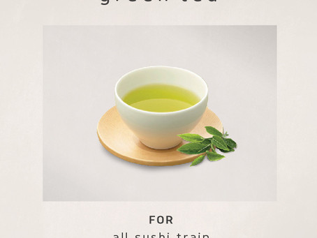 [DARLING PARK] Free home-made green tea for sushi train customers (22nd, May ~ 23rd, June)
