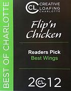 Flip'n Chicken is the winner of Creative Loafing's Pick for Best Wings in Charlotte in 2012.