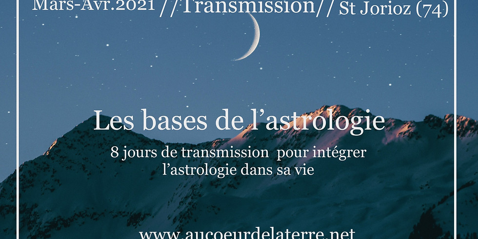 Transmission: Les bases de l'astrologie