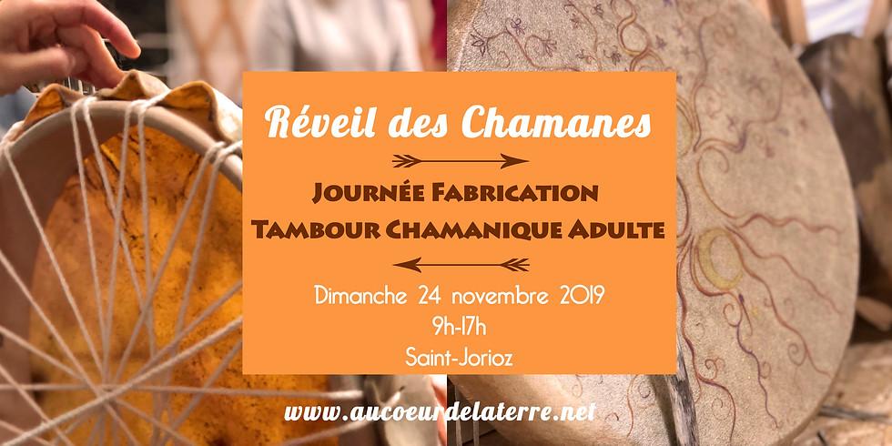 REVEIL DES CHAMANES: journée atelier fabrication tambour chamanique pour adulte 24/11