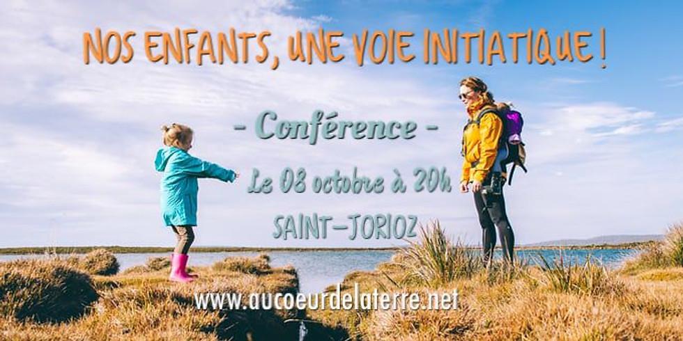 CONFERENCE: nos enfants, une voie initiatique!