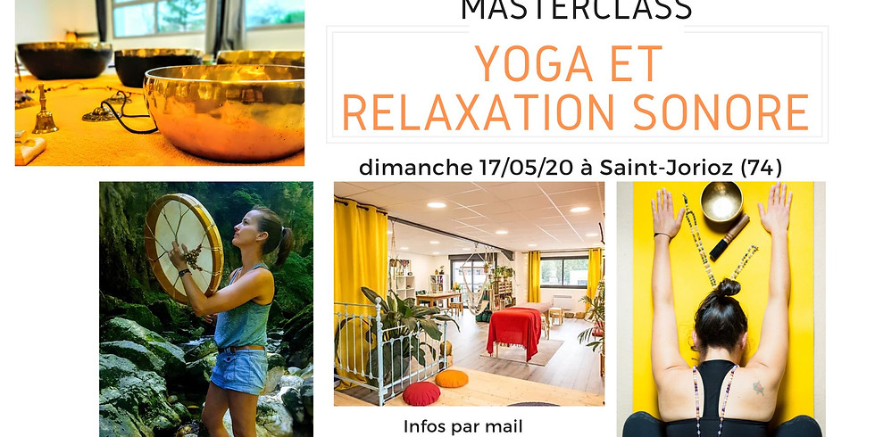 Masterclass Yoga et Relaxation Sonore à Annecy