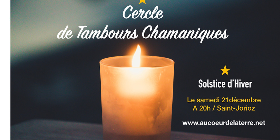 Cercle de Tambours Chamaniques Solstice d'Hiver