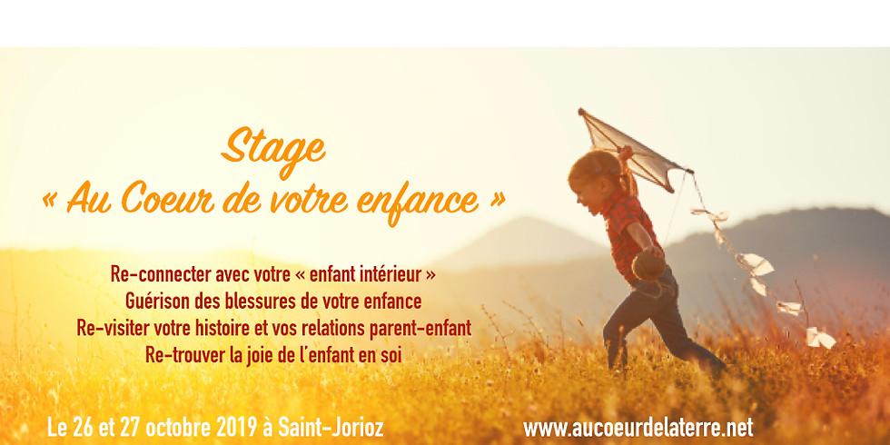 """Stage"""" au coeur de votre enfance"""": venez guérir votre histoire!"""