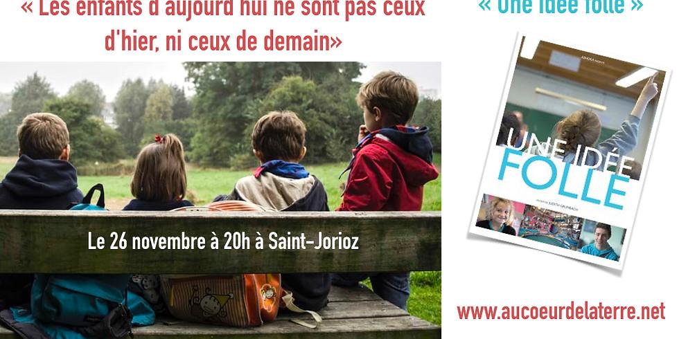 """Conférence """"Les enfants d'aujourd'hui!""""+film """"Une idée folle"""""""