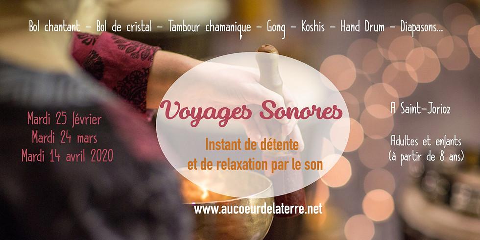 Voyages Sonores: instant de détente et de relaxation / AVRIL
