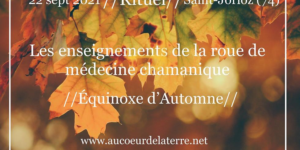 Les enseignements de la roue de médecine / Equinoxe d'automne