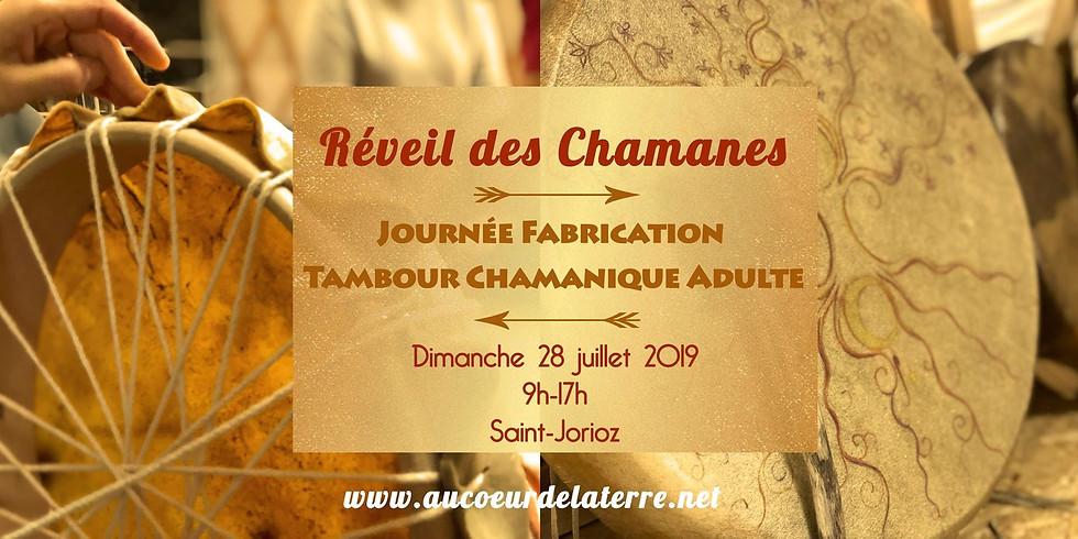REVEIL DES CHAMANES: journée atelier fabrication tambour chamanique pour adulte 28/07