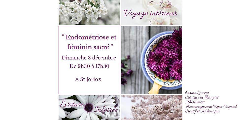 """Atelier """" Endométriose et Féminin Sacré """""""