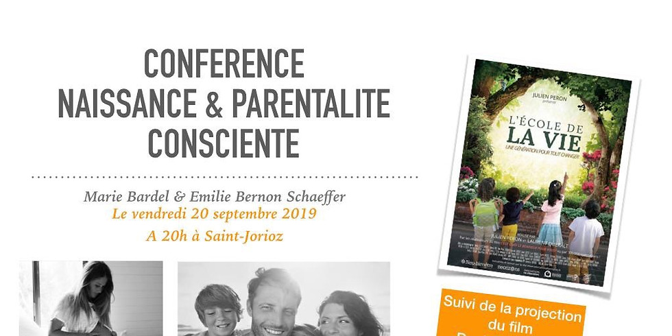 """Conférence Naissance&Parentalité + film """"L'école de la Vie"""""""