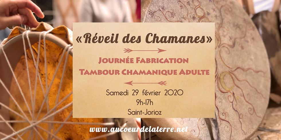 REVEIL DES CHAMANES: journée atelier fabrication tambour chamanique pour adulte 29/02