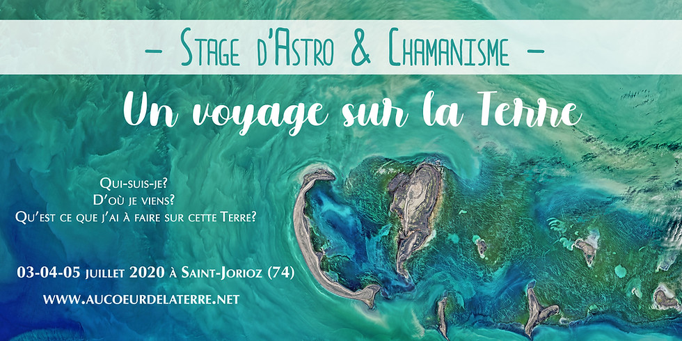 Stage d'Astro-Chamanisme: Un voyage sur la Terre