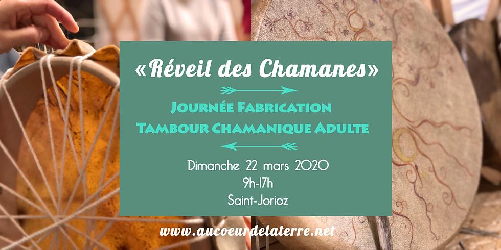 REVEIL DES CHAMANES: journée atelier fabrication tambour chamanique pour adulte 22/03/20