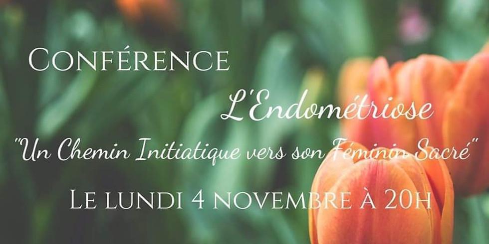 """Conférence """"L' Endométriose - Un Chemin Initiatique """""""