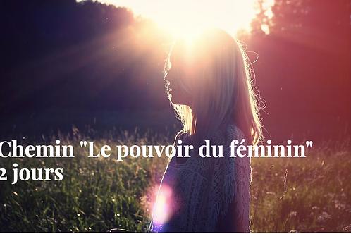 """Chemin """"La puissance du féminin"""" 2 jours"""