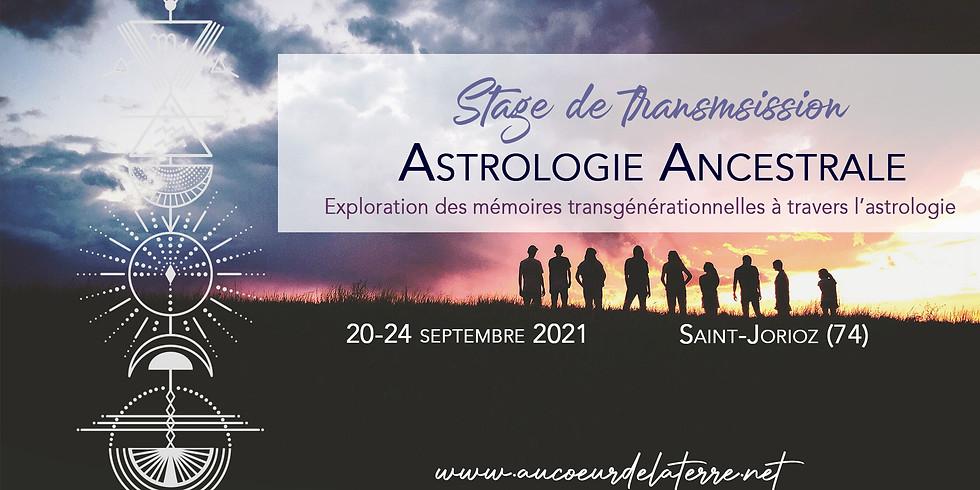 Stage de transmission: Astrologie Ancestrale