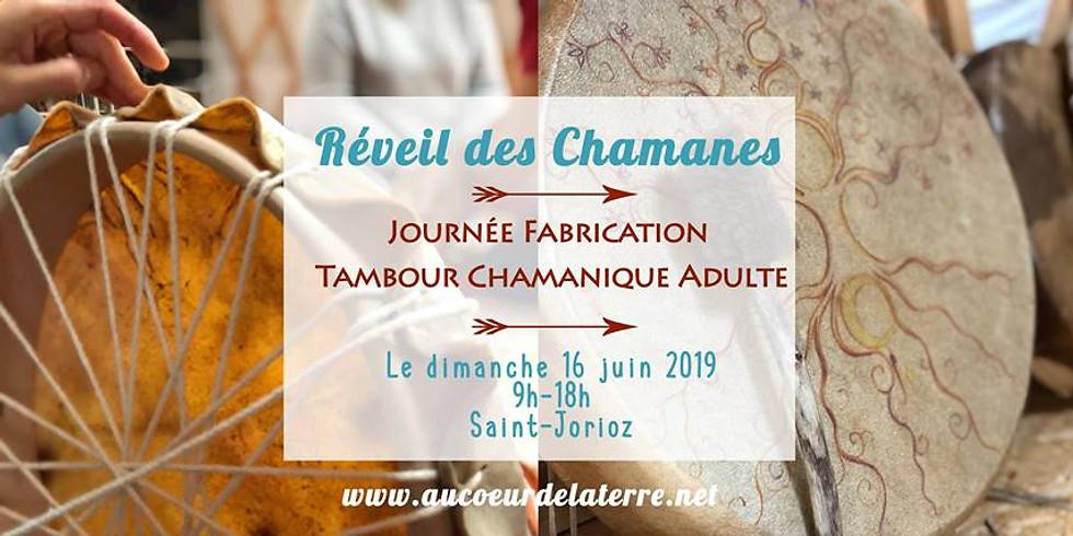 REVEIL DES CHAMANES: journée atelier fabrication tambour chamanique pour adulte 16/06/19