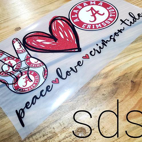 Peace Love Crimson Tide Sublimation Transfer