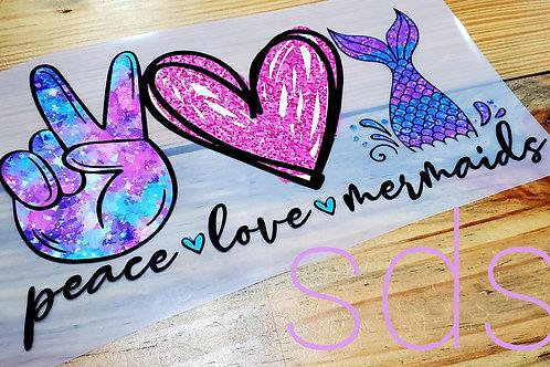 Peace Love Mermaid Sublimation Transfer