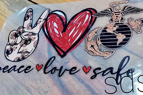 Peace Love Safe HTV Transfer