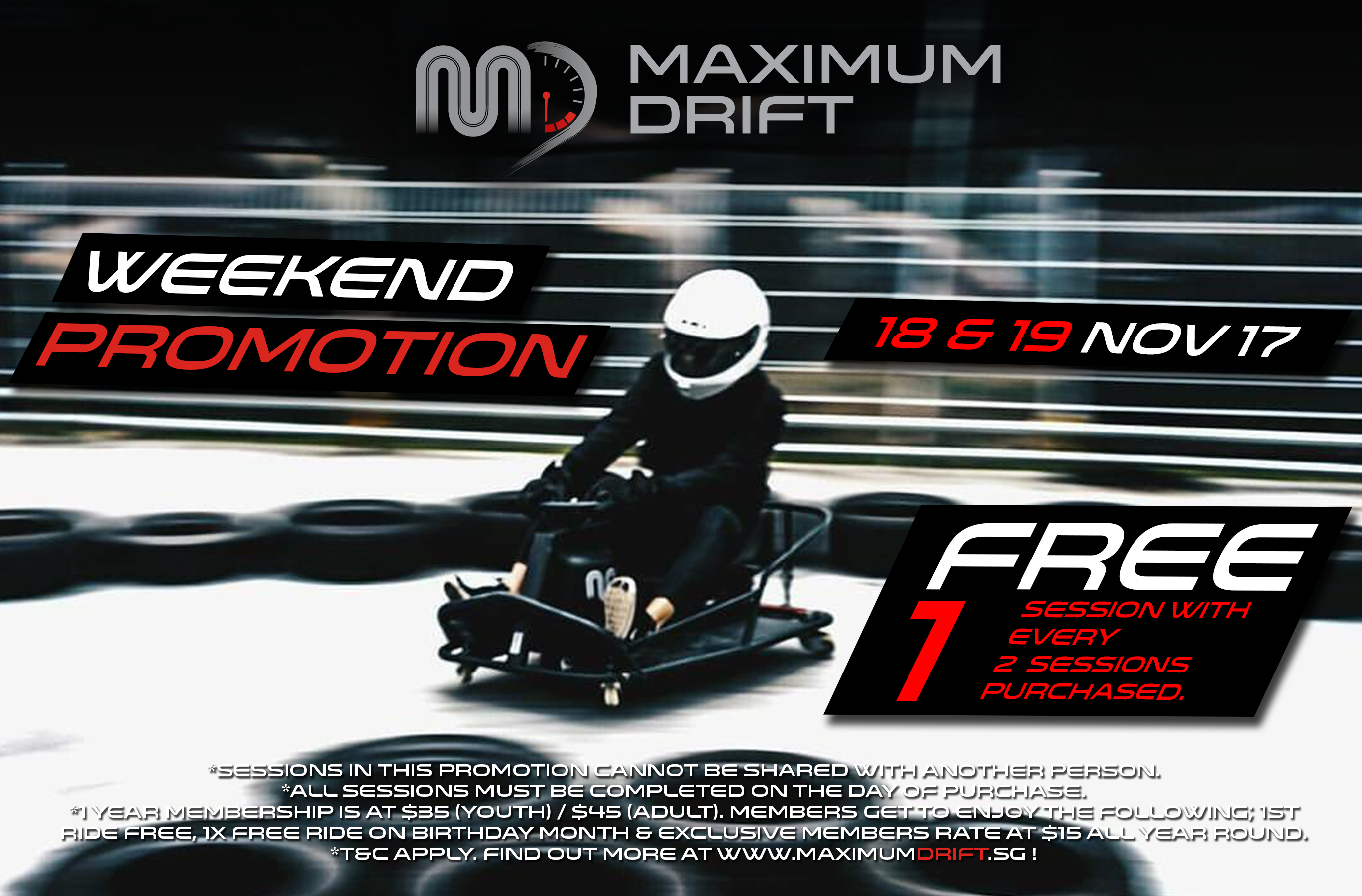 Maximum Drift November Weekend Promo