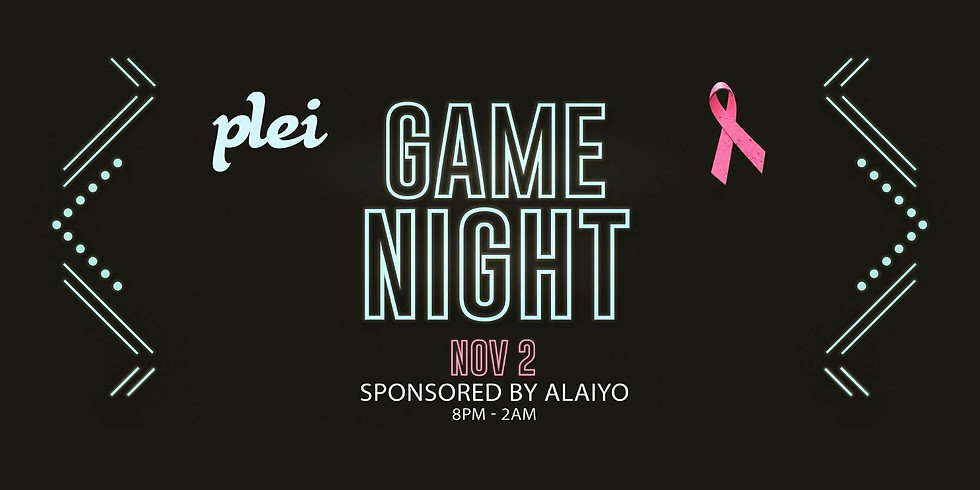 GAME NIGHT | Sponsored By Alaiyo