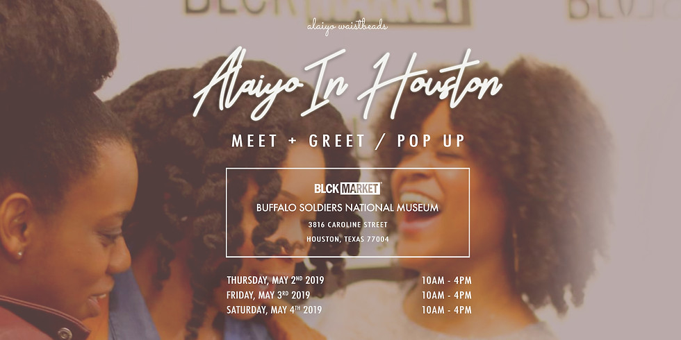 Alaiyo In Houston | Meet +Greet/Pop-Up @ Blck Market