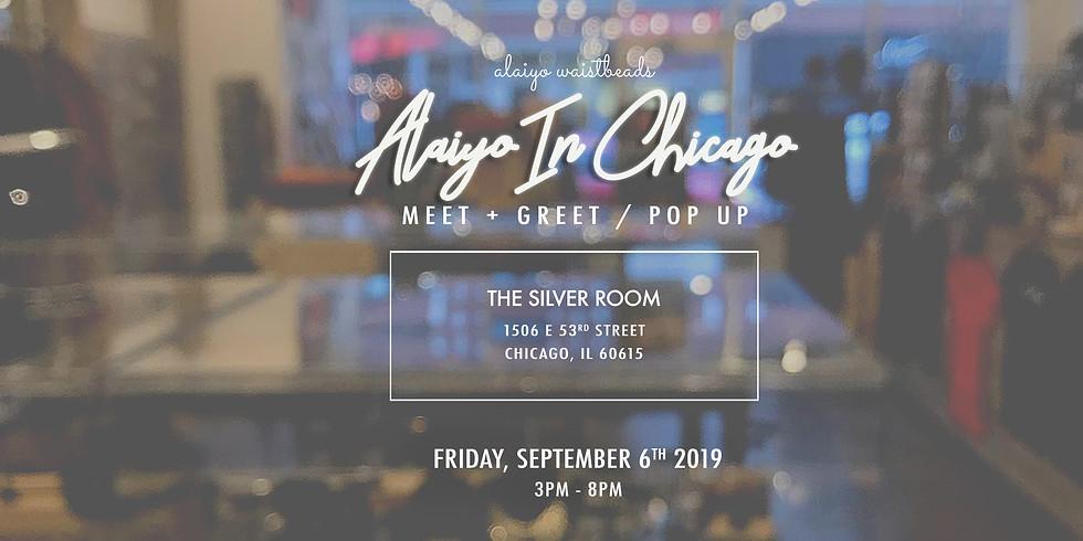 Alaiyo In Chicago | Meet +Greet/Pop-Up (Day One)