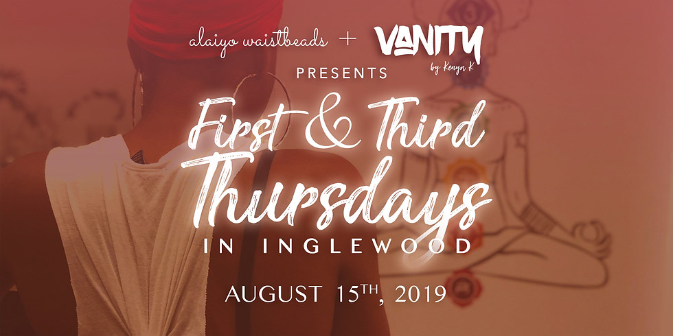 Alaiyo Waistbeads & VANITY | Style Showroom Presents: First & Third Thursdays - Day Two