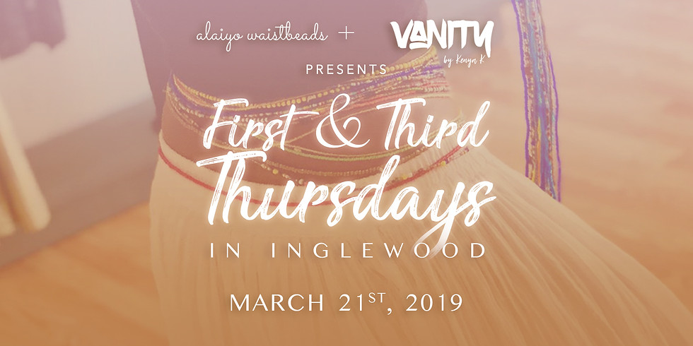 Alaiyo Waistbeads & VANITY   Style Showroom Presents: First & Third Thursdays - Day Two