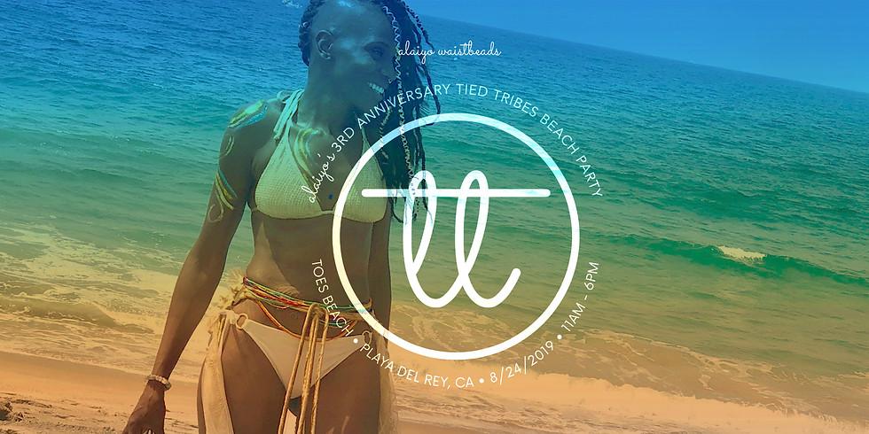 Alaiyo Presents: 3rd Anniversary Tied Tribes Beach Party